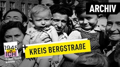 75 Jahre Kriegsende Hessen Kreis Bergstraße