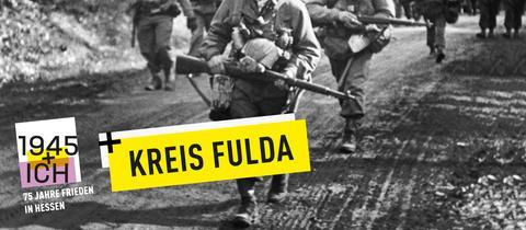 75 Jahre Kriegsende Hessen Kreis Fulda