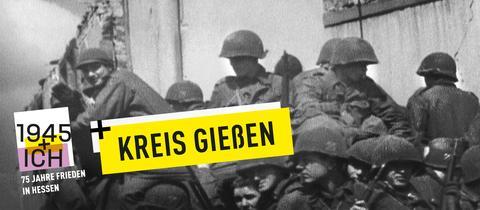 75 Jahre Kriegsende Hessen Gießen