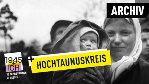 75 Jahre Kriegsende Hessen Hochtaunuskreis