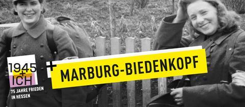 75 Jahre Kriegsende Hessen Marburg-Biedenkopf