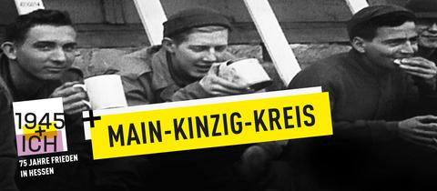 75 Jahre Kriegsende Hessen Main-Kinzig-Kreis