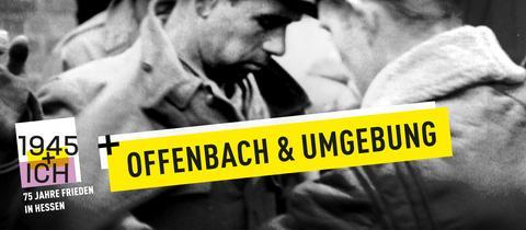 75 Jahre Kriegsende Hessen Offenbach