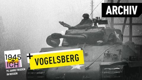 75 Jahre Kriegsende Hessen Vogelsberg