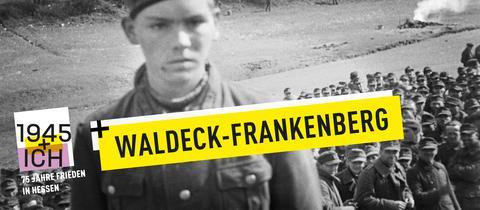 75 Jahre Kriegsende Hessen Waldeck-Frankenberg