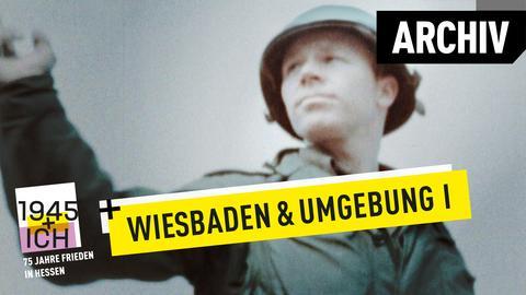 75 Jahre Kriegsende Hessen Wiesbaden I