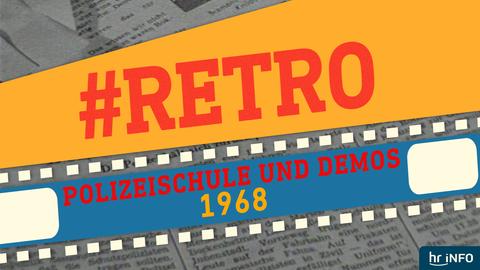 #Retro - Polizeischule und Demos
