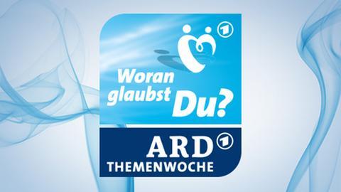 ARD-Themenwoche Glaube